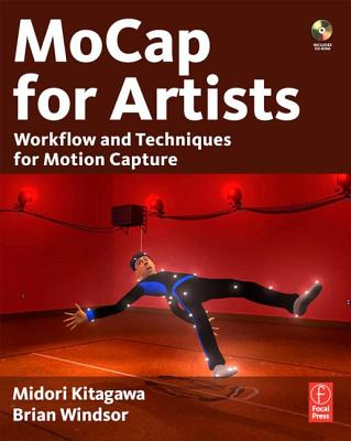 MoCap for Artists By Kitagawa, Midori/ Windsor, Brian