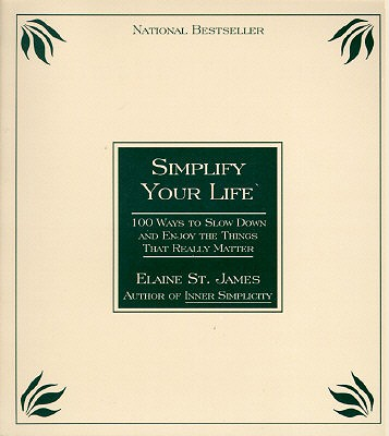 Simplify Your Life By St. James, Elaine
