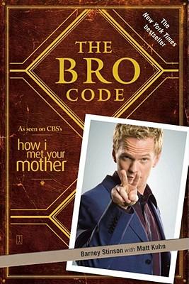 The Bro Code By Stinson, Barney/ Kuhn, Matt